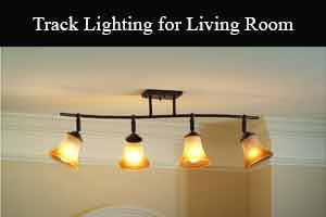 Best Track Lighting for Living Room