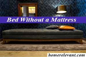 Make a Comfortable Bed Without a Mattress